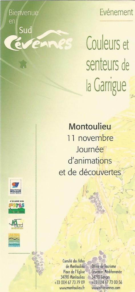 Montoulieu :  grand marché du terroir et de l'artisanat de la Garrigue et de nombreuses animations.